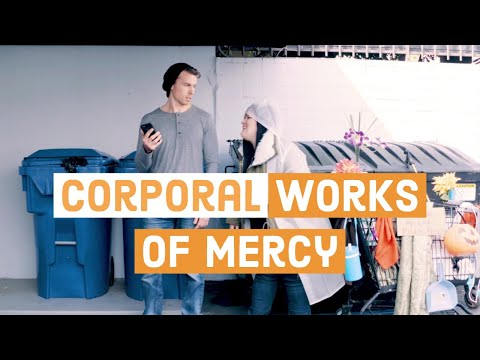 Corporal Works of Mercy | Catholic Central
