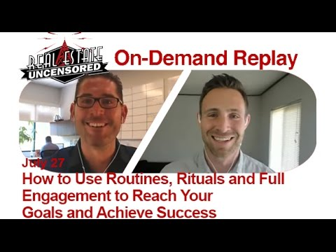Rituals, Routines & the Power of Full Engagement