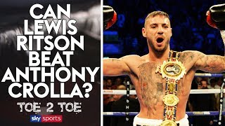 Could Lewis Ritson beat Anthony Crolla?   Toe2Toe   Lewis Ritson & Spencer Fearon