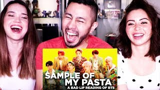 'SAMPLE OF MY PASTA' | A Bad Lip Reading of BTS | Reaction!