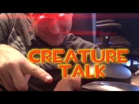 Creature Talk Ep. 61