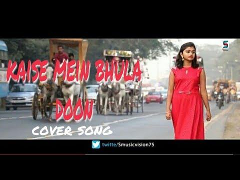 Kaise Mai Bhula Du Wo Beete Hue Pal  Aratrika  Bhattacharya  Female ,Unplugged  S Music Vision