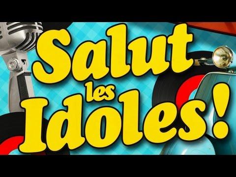 Salut les idoles ! Les Années 60 en Musique