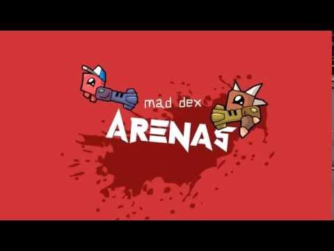 Mad Dex Arenas