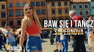 Supernova - Baw Się i Tańcz (Oficjalny teledysk) DISCO POLO 2018