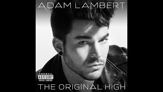 Adam Lambert - The Original High (FULL ALBUM - FREE DOWNLOAD LINK)
