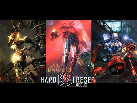 The Bosses and Enemies of Hard Reset Redux |
