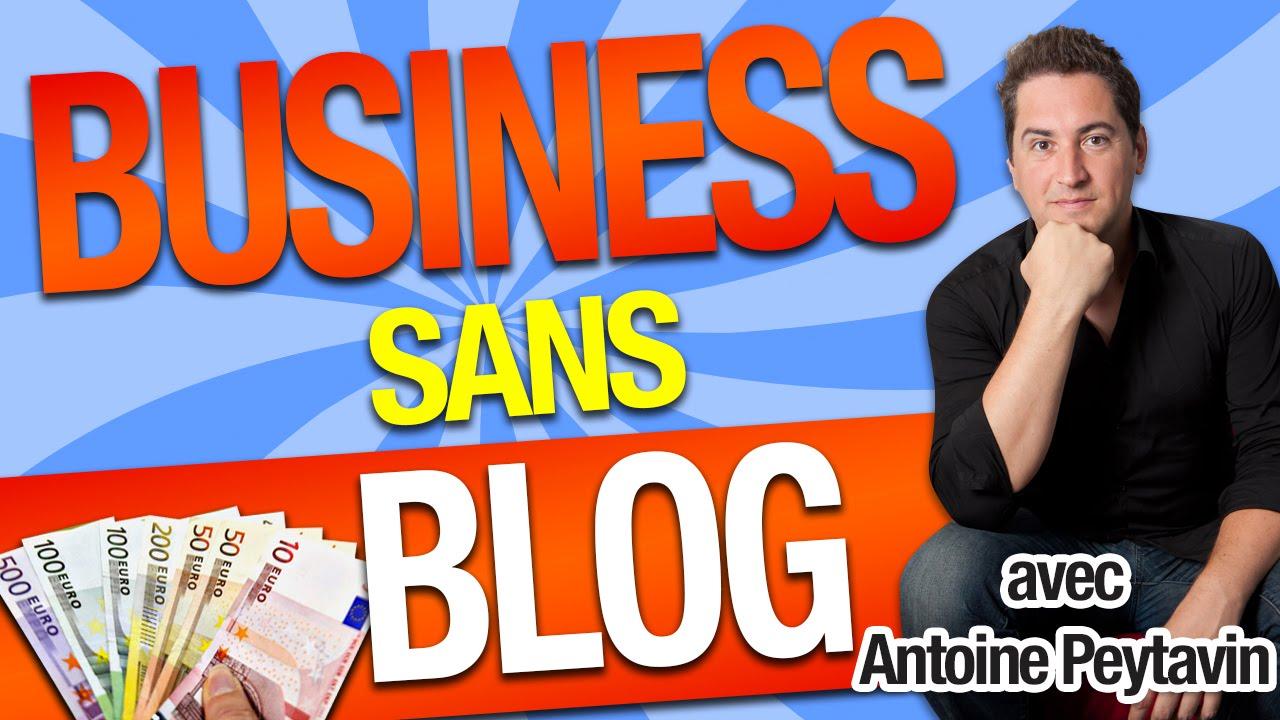 BUSINESS sans BLOG ! De 0 à 1000, 2000 euros ou PLUS en 30 JOURS avec FACEBOOK ! (Antoine Peytavin)