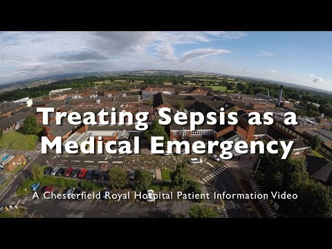 Treating Sepsis as a Medical Emergency - Chesterfield Royal Hospital NHS Foundation Trust