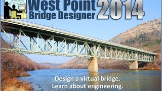 West Point Bridge Designer 2014 Tutorial