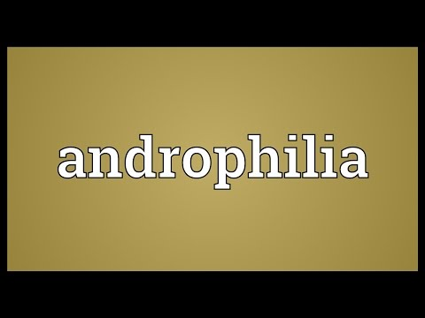 Androphilia Meaning