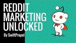 Reddit Marketing Unlocked - Masterclass - SwiftPropel