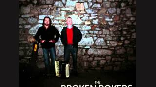 Broken Pokers - Come To The Bower / The Gathering