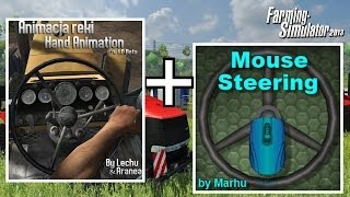 Farming Simulator 2013 | Hand Animation + Mouse Steering