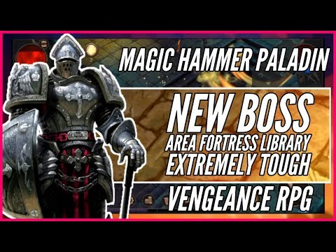 New Boss Area - Fortress Library   Holy Hammer Paladin Build   Vengeance RPG