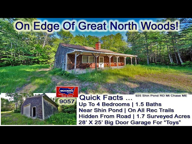 Mt Chase Shin Pond Area ME Vacation Home | Maine Real Estate MOOERS REALTY 9057