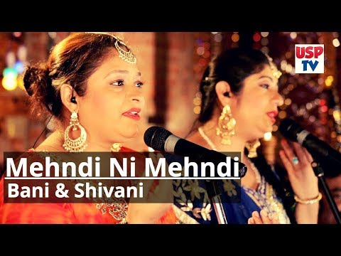 Mehndi Ni Mehndi | Punjabi Wedding Song | Folk Music |  Bani and Shivani