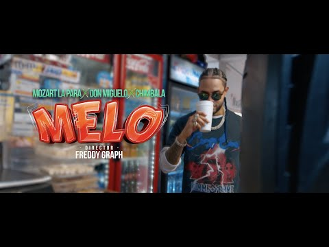 MELO - Mozart La Para, Chimbala, Don Miguelo (Video Oficial)