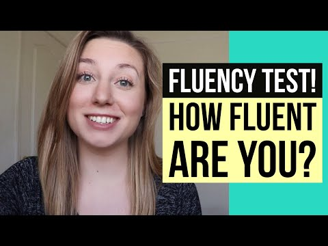 YOU KNOW YOU'RE FLUENT IN ENGLISH WHEN... (fluency quiz!  te
