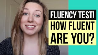 YOU KNOW YOU&#39RE FLUENT IN ENGLISH WHEN... (fluency quiz! test your English!!)