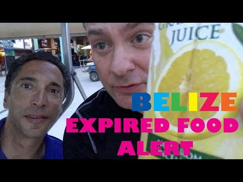 An Important Lesson regarding Shopping and Expiration Dates in Belize