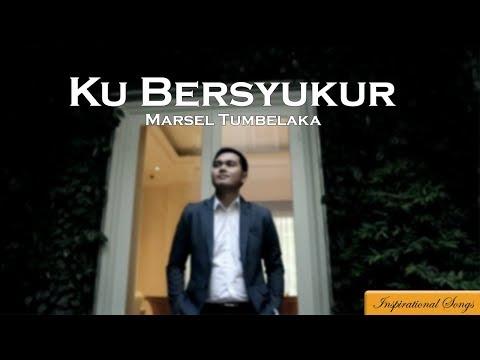 KuBersyukur -Marsel Tumbelaka