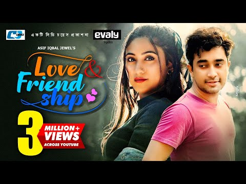 Love & Friendship | লাভ অ্যান্ড ফ্রেন্ডশীপ | Farhan Ahmed Jovan | Safa Kabir | Valentine Natok 2020