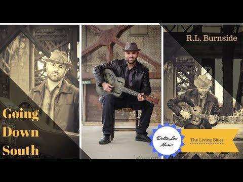 Going Down South Blues R.L Burnside Guitar Lesson Delta Lou