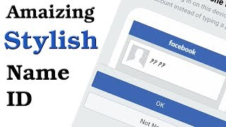 How To Make New Names Ids On Facebook Updated 2018
