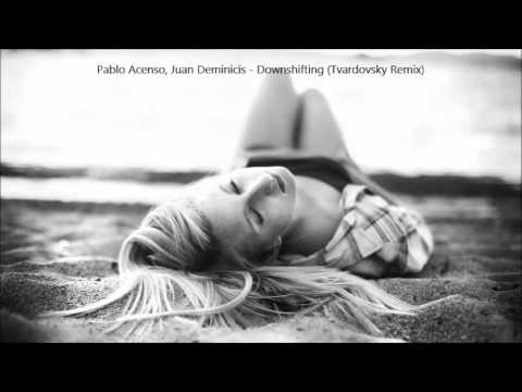 Juan Deminicis Pablo Acenso Downshifting Tvardovsky Remix Images, Photos, Reviews
