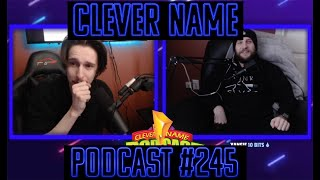 Hacked Cock Lock - Clever Name Podcast #245