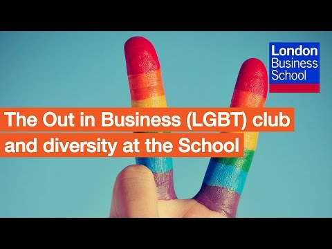 The Out in Business (LGBT) club and diversity at the School | London Business School