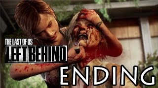 The Last of Us - Left Behind ENDING [HD]