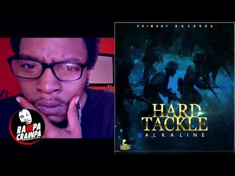 Alkaline - Hard Tackle ( 23 Oct 2017) Rawpa Crawpa Review