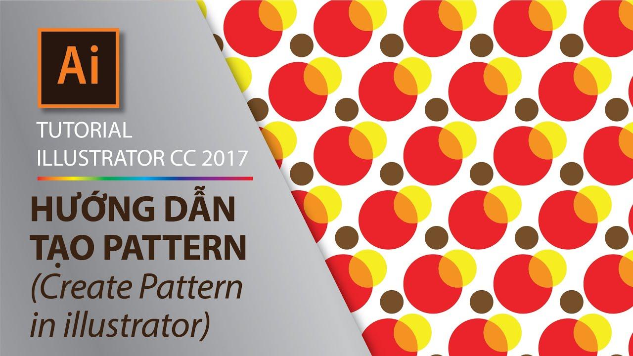 Illustrator Part 2.2 – Cách tạo mẫu pattern (chất liệu) – How to create pattern