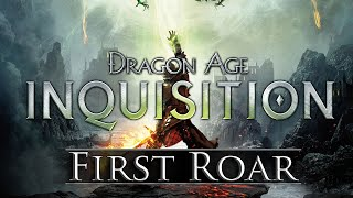 First Roar: Dragon Age: Inquisition [PC] - Hinterlands Gameplay