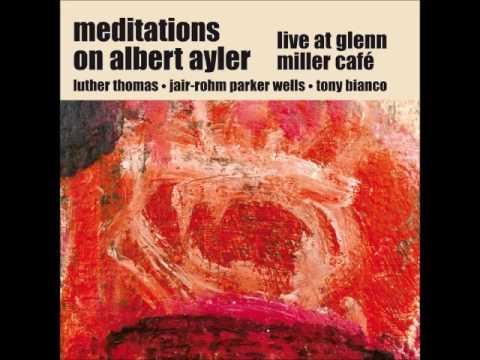 Meditations on Albert Ayler