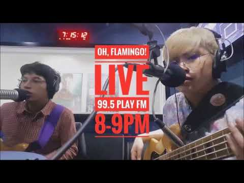 Oh, Flamingo! - Live At 99.5 Play FM (Full Audio)