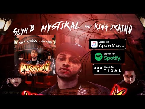 Slym B., Mystikal, King Draino - Whatchu Want [Official Audio]