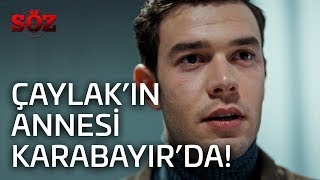 Söz | 27.Bölüm - Çaylak'ın Annesi Karabayır'da!
