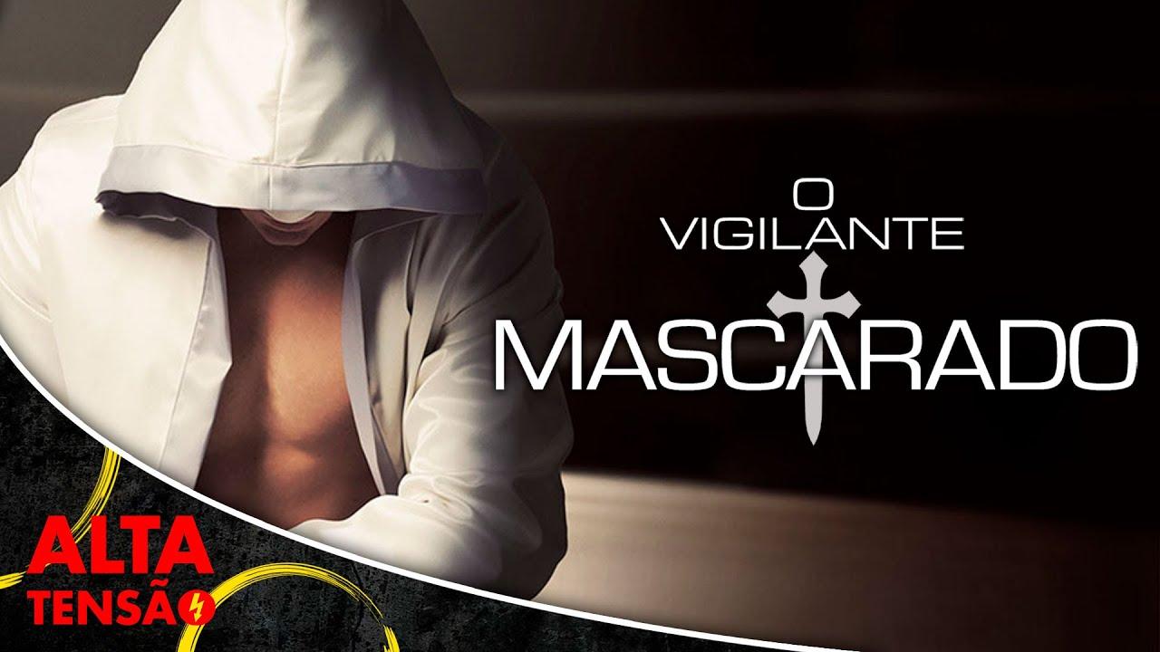 O Vigilante Mascarado - Filme Completo Dublado - Filme de Ação | Alta Tensão