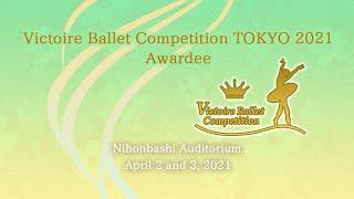 TOKYO2021-Victoire Ballet Competition Digest movie