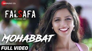 Mohabbat Full | Falsafa | Manit Joura, Ridhima Grover & Sumit Gulati | Mohammed Irfan