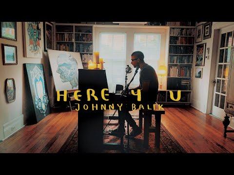 Johnny Balik - Here 4 U (Live Acoustic)