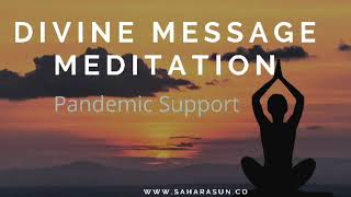 Divine Medicine Meditation:  Pandemic Support