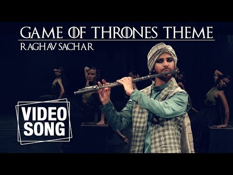 Game Of Thrones Theme Song | Raghav Sachar | Full Video | Instrumental Music