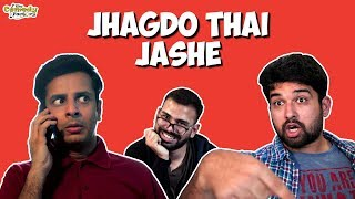 JHAGDO THAI JASHE | The Comedy Factory