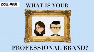What is your Professional Brand?