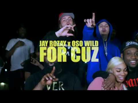 """Jay Rozay x Oso Wild - """"For Cuz"""" (R.I.P. Kiing Shooter)"""