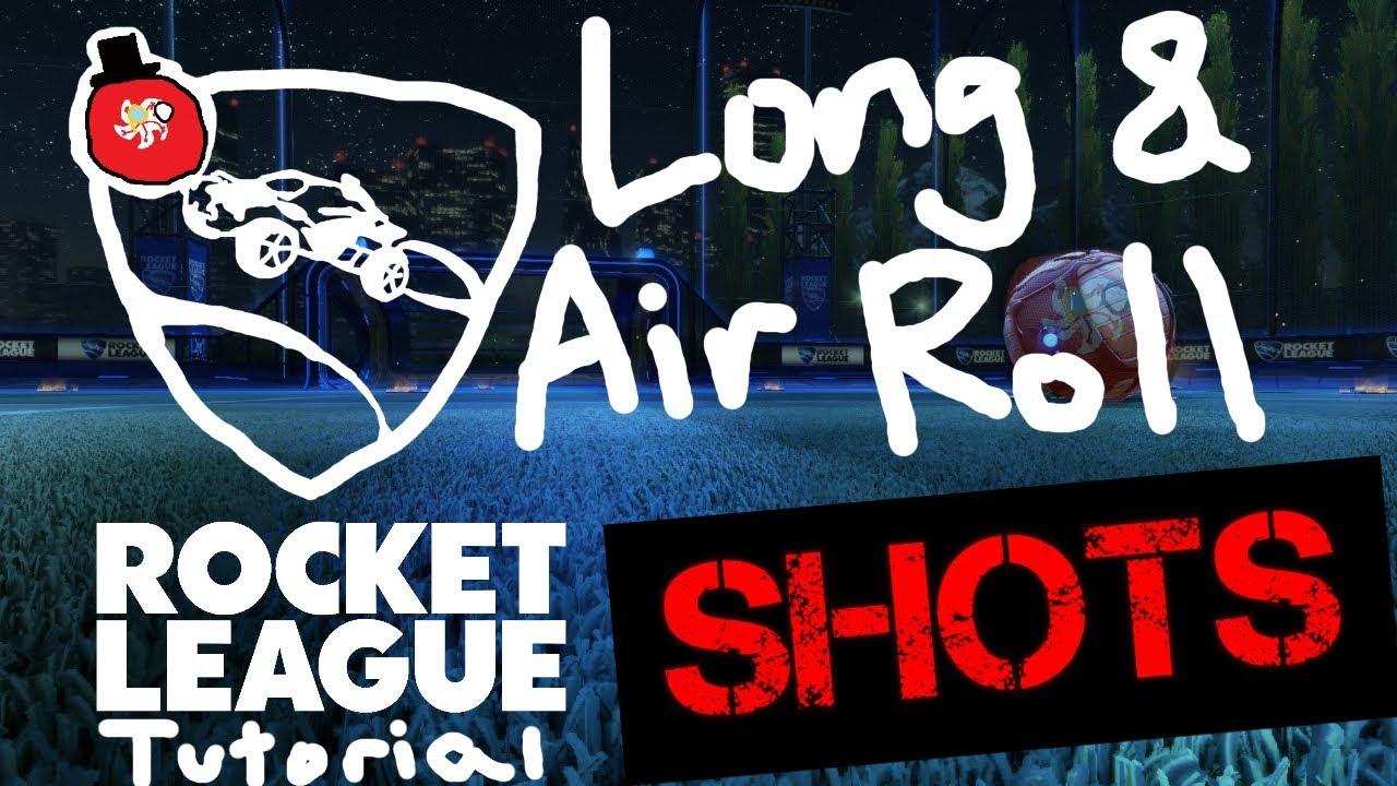 Long & Air Roll Shots Tutorial (50 Shots!)   2019 ROCKET LEAGUE TUTORIAL